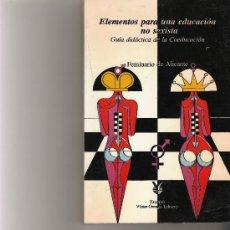 Libros de segunda mano: ELEMENTOS PARA UNA EDUCACION NO SEXISTA - FEMINARIO DE ALICANTE - VICTOR ORENGA EDITORES -. Lote 26361231