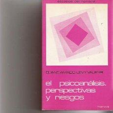 Libros de segunda mano: EL PSICOANALISIS PERSPECTIVAS Y RIESGOS - ELIANE AMADO LEVY-VALENSI - EDICIONES MAROVA. Lote 17765508