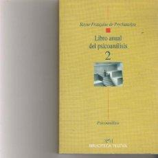 Libros de segunda mano: LIBRO ANUAL DEL PSICOANALISIS 2 - BIBLIOTECA NUEVA . Lote 17775006