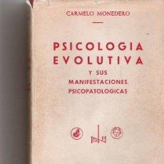 Libros de segunda mano: PSICOLOGIA EVOLUTIVA Y SUS MANIFESTACIONES PSICOPATOLOGICAS - MONEDERO, CARMELO - BIBLIOTECA NUEVA. Lote 17775345