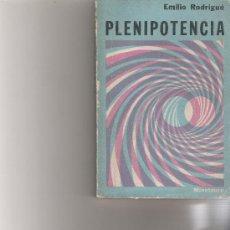 Libros de segunda mano: PLENIPOTENCIA - EMILIO RODRIGUÉ - MINOTAURO. Lote 18040609