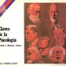 Libros de segunda mano: CLAVES DE LA PSICOLOGÍA. MANUEL A. BLÁZQUEZ ALDANA. COLECCIÓN SALVAT. TEMAS CLAVE. Nº 58.. Lote 27277420