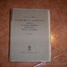 Libros de segunda mano: NOCIONES DE FILOSOFIA LÓGICA FILOSOFÍA PRIMERA PSICOLOGÍA , ÉTICA Y DERECHO POR J. CARRERAS ARTAU. Lote 18467823