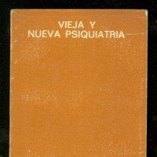 Libros de segunda mano: VIEJA Y NUEVA PSIQUIATRIA. CARLOS CASTILLA DEL PINO. SEMINARIOS Y EDICIONES, S.A.. Lote 18850149