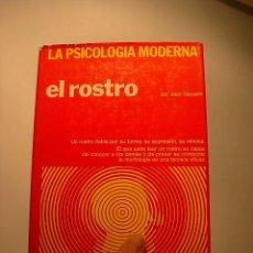 Libros de segunda mano: LA PSICOLOGIA MODERNA, EL ROSTRO, JEAN GAUSSIN, BILBAO, 1973. Lote 19288738