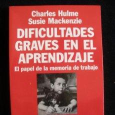 Libros de segunda mano: DIFICULTADES GRAVES EN EL APRENDIZAJE. HULME Y MACKENZIE. ARIEL. 1994 174 PAG. Lote 26172792