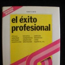 Libros de segunda mano: EL EXITO PROFESIONAL. PIERRETTE SARTIN. ED. MENSAJERO. 1979 250 PAG. Lote 26172794