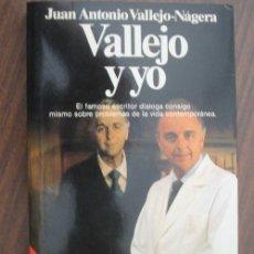 Libros de segunda mano: VALLEJO Y YO. VALLEJO-NÁGERA, JUAN ANTONIO. PLANETA. 1991. Lote 19687835