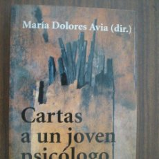 CARTAS A UN JOVEN PSICÓLOGO. AVIA, María Dolores. 2000. Alianza editorial