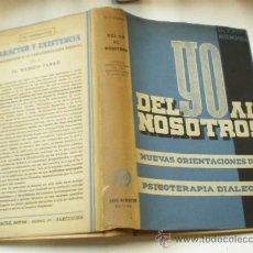 Libros de segunda mano: DOCTOR FRITZ KUNKEL DEL YO AL NOSOTROS LUIS MIRACLE BARCELONA 1940 ESTUDIO PRELIMINAR DEL DR. SARRO. Lote 20304666