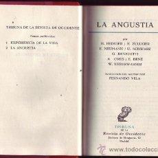 Libros de segunda mano: LA ANGUSTIA. HEDIGER, ZULLIGER, NUEMANN, SCHWARZ, BENEDETTI, JORES, BENZ, UEBERWASSER.. Lote 26446152