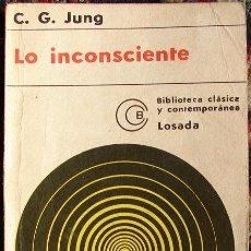 Libros de segunda mano: LO INCONSCIENTE, POR CARL JUNG.. Lote 20556090