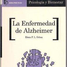 Libros de segunda mano: LA ENFERMEDAD DE ALZHEIMER / ELENA OCHOA. ED. AGUILAR. A ESTRENAR.. Lote 20814875