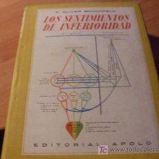 Libros de segunda mano: LOS SENTIMIENTOS DE INFERIORIDAD ( OLIVER BRACHFELD) 1944 (LE1). Lote 21088673