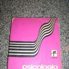 Libros de segunda mano: PSICOLOGIA GENERAL, POR B. VON HALLER GILMER - HARLA - MÉXICO - 1974. Lote 21701572