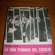 Libros de segunda mano: LA VIDA PSIQUICA DEL ESCOLAR (PRIMERA PARTE), POR LAWRENCE A. AVERILL - KAPELUSZ - ARGENTINA - 1959. Lote 26915984