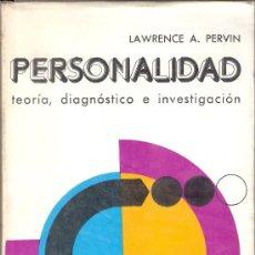 Libros de segunda mano: PERSONALIDAD. TEORÍA, DIAGNÓSTICO E INVESTIGACIÓN. LAWRENCE A. PERVIN. ED. ESPAÑOLA DESCLÉE BROUWER.. Lote 26313439