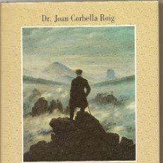 Libros de segunda mano: MIEDO AL SILENCIO DEL DR. JOAN CORBELLA ROIG (CÍRCULO DE LECTORES). Lote 26790879
