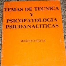 Libros de segunda mano: TEMAS DE TECNICA Y PSICOPATOLOGIA PSICOANALITICAS, POR MARCOS GUTIER - ARGENTINA - 1981 - RARO!. Lote 27245637