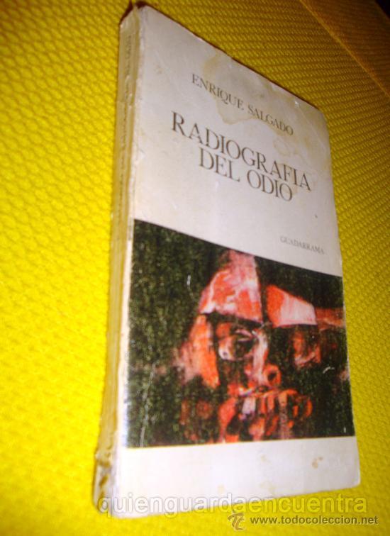 LIBRO DE ENRIQUE SALGADO. RADIOGRAFÍA DEL ODIO, GUADARRAMA Nº 88 COL. UNIVERSITARIA DE BOLSILLO. (Libros de Segunda Mano - Pensamiento - Psicología)