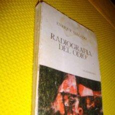 Libros de segunda mano: LIBRO DE ENRIQUE SALGADO. RADIOGRAFÍA DEL ODIO, GUADARRAMA Nº 88 COL. UNIVERSITARIA DE BOLSILLO.. Lote 27067419