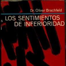 Libros de segunda mano: OLIVER BRACHFELD : LOS SENTIMIENTOS DE INFERIORIDAD (1970). Lote 103458870
