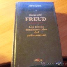 Libros de segunda mano: LOS TEXTOS FUNDAMENTALES DEL PSICOANALISIS ( SIGMUND FREUD) TAPA DURA ( LE3 ). Lote 27671558