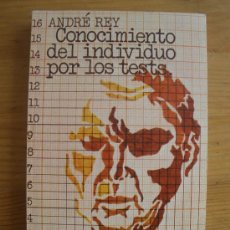 Libros de segunda mano: CONOCIMIENTO DEL INDIVIDUO POR LOS TESTS. ANDRE REY. GUADARRAMA. 1974 292 PAG. Lote 27899140