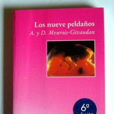 Libros de segunda mano: LOS NUEVE PELDAÑOS - NACER Y RENACER - ANNE Y DANIEL. MEUROIS-GIVAUDAN. Lote 62191915