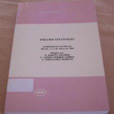 Libros de segunda mano: PSICOSIS INFANTILES - SERVICIO CIENTÍFICO ROCHE.. Lote 28325554