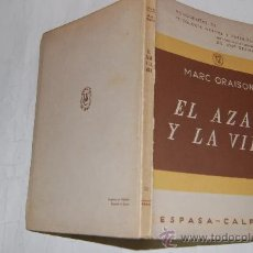 Libros de segunda mano: EL AZAR Y LA VIDA. MARC ORAISON . RM31457. Lote 29136243