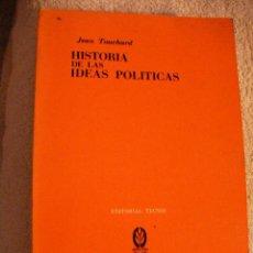 Libros de segunda mano: HISTORIA DE LAS IDEAS POLITICAS DE JEAN TOUCHARD - ENVIO GRATIS A ESPAÑA - CG5. Lote 29220733