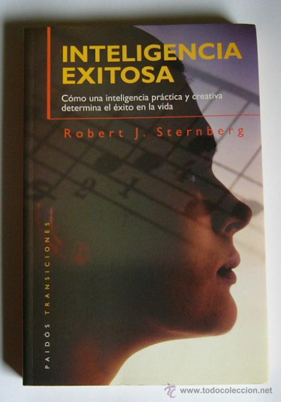 INTELIGENCIA EXITOSA - ROBERT J. STERNBERG (Libros de Segunda Mano - Pensamiento - Psicología)
