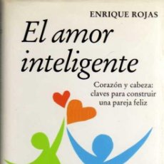 Libros de segunda mano: ENRIQUE ROJAS - EL AMOR INTELIGENTE - CÍRCULO DE LECTORES - 1998. Lote 29867501
