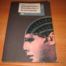 Libros de segunda mano: INTRODUCCION A LA PSICOMETRIA EDUARDO GARCIA CUETO SIGLO XXI EDITORES 1993. Lote 30910335