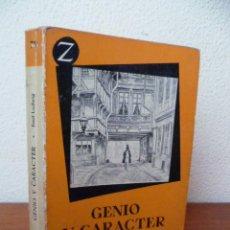 Libros de segunda mano: GENIO Y CARÁCTER. LUDWIG, EMIL. 1962. 287 PAG.. Lote 30938457