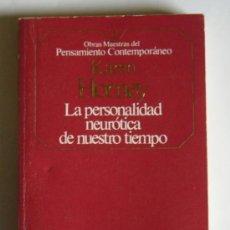 Libri di seconda mano: LA PERSONALIDAD NEUROTICA DE NUESTRO TIEMPO - KAREN HORNEY. Lote 31078066