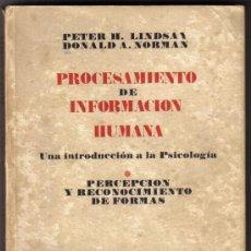 Libros de segunda mano: PROCESAMIENTO DE INFORMACION HUMANA - 3 VOLUMENES COMPLETO - LINDSAY Y NORMAN . Lote 31122175