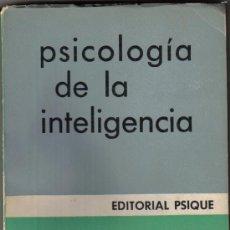 Libros de segunda mano: PSICOLOGIA DE LA INTELIGENCIA - JEAN PIAGET - BUENOS AIRES 1975. Lote 31162099