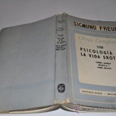 Libros de segunda mano: OBRAS COMPLETAS XIII: PSICOLOGÍA DE LA VIDA ERÓTICA. TEORÍAS SEXUALES INFANTILES Y OTROS ENS RA4837. Lote 31957872