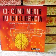 Libros de segunda mano: CI : CÓMO MEDIR TU INTELIGENCIA . AUTOR : DÍAZ-ALONSO, MARÍA . Lote 31965781