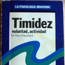 Libros de segunda mano: TIMIDEZ, PAUL CHAUCHARD. Lote 32328432
