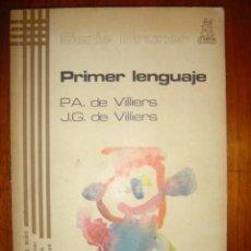 Libros de segunda mano: PRIMER LENGUAJE Nº 10 - P.A DE VILLERS Y J.G DE VILLERS - AÑO 1980 - ED. MORATA. Lote 32416082