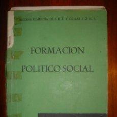 Libros de segunda mano: FORMACION POLITICO/SOCIAL - TERCER CURSO DE BACHILLER - AÑO 1960 - SECCION FEMENINA F.E.T Y J.O.N.S. Lote 32416286