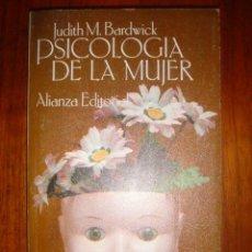 Libros de segunda mano: PSICOLOGIA DE LA MUJER Nº 572 - JUDITH M. BARDWICK - AÑO 1983 - ED. ALIANZA. Lote 32416518