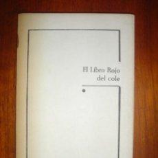 Libros de segunda mano: EL LIBRO ROJO DEL COLE - LIBRO ANTIGUO AÑOS 60. Lote 32416548