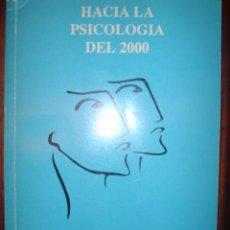 Libros de segunda mano: HACIA LA PSICOLOGIA DEL 2000 - MESAS REDONDAS (RESUMENES DE LAS COMUNICACIONES) - VIII CONGRESO . Lote 32527378