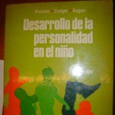 Libros de segunda mano: DESARROLLO DE LA PERSONALIDAD EN EL NIÑO - MUSSEN/COGER - AÑO 1982 - ED. TRILLAS SEGUNDA EDICION . Lote 32527501