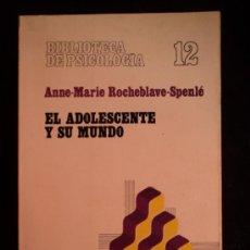 Libros de segunda mano: EL ADOLESCENTE Y EL MUNDO.ROCHEBLAVE SPENIE. ED. HERDER. 1980 141 PAG. Lote 32658412