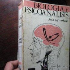 Libros de segunda mano: BIOLOGIA Y PSICOANALISIS, JUAN ROF CARBALLO, DESCLEE DE BROUWER 1972 ( RR43. Lote 33034377